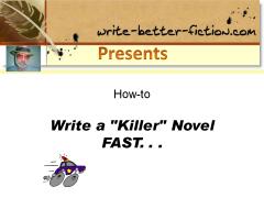 Write a Killer Novel Fast